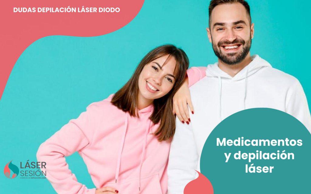 Medicamentos y depilación láser