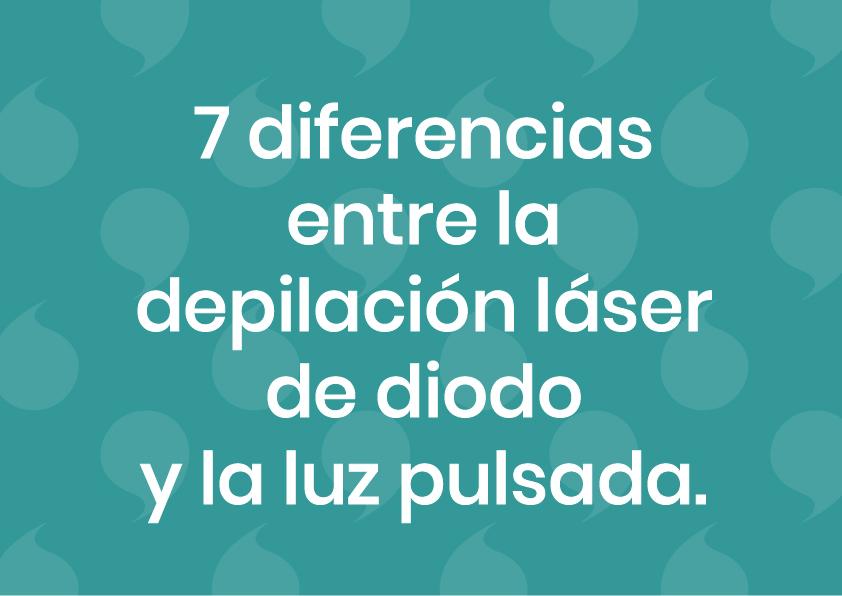 las 7 diferencias entre la depilación láser y la luz pulsada