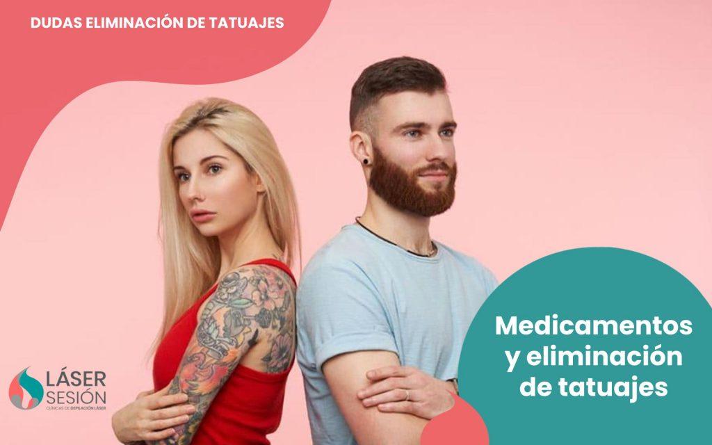 Medicamentos y eliminación de tatuajes