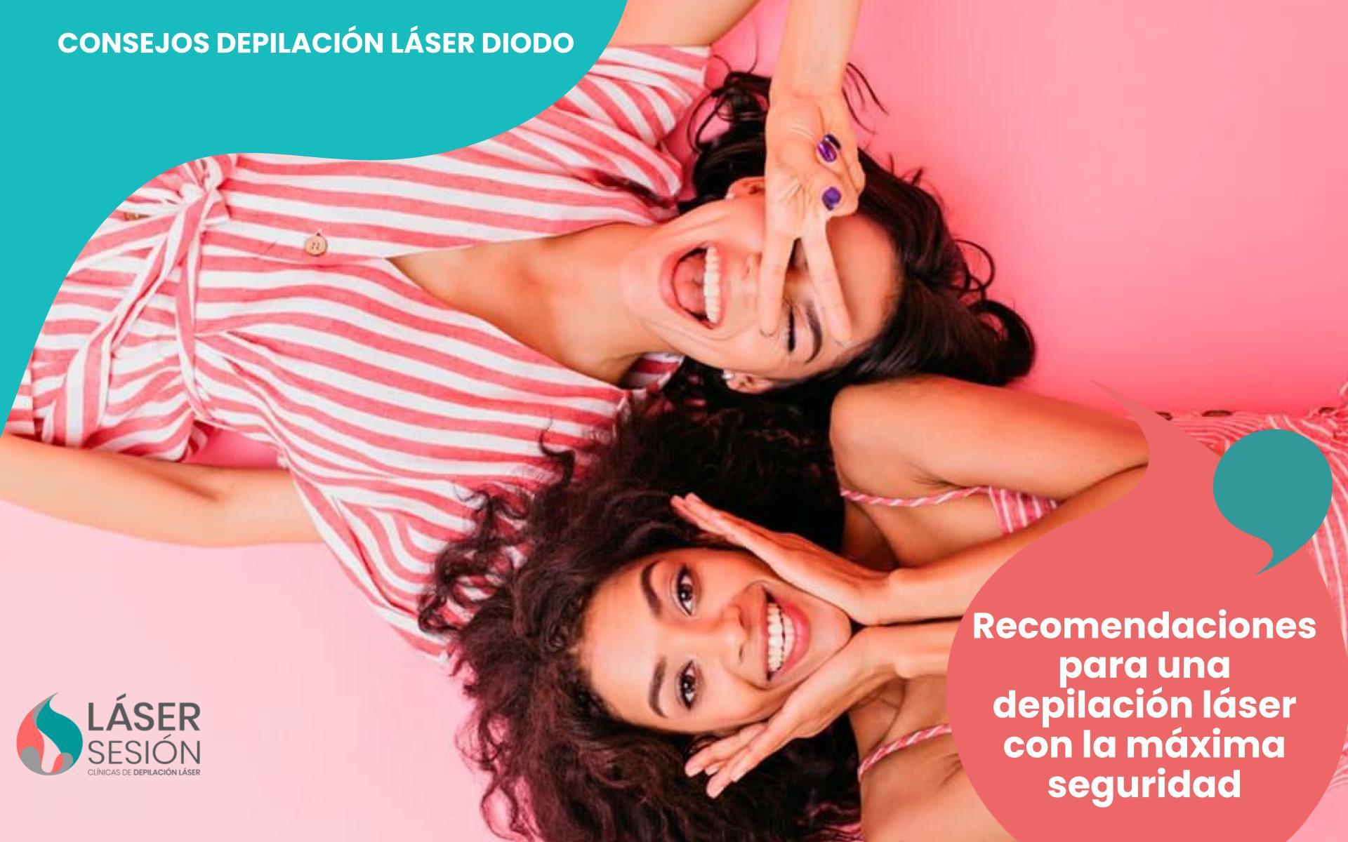 Recomendaciones para una depilación láser con máxima seguridad