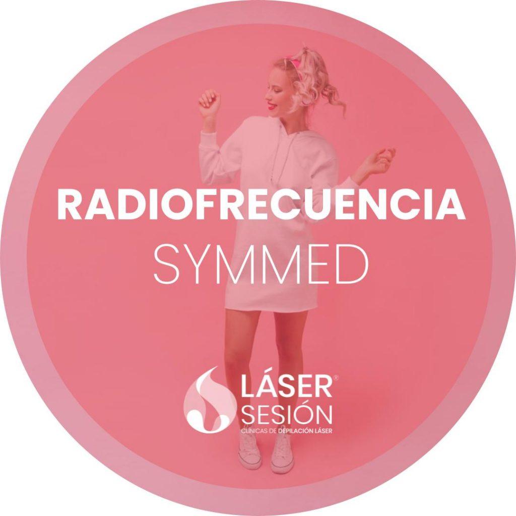 Tratamientos de radiofrecuencia con Symmed